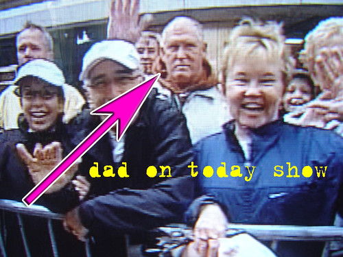 Dad on TODAY SHOW